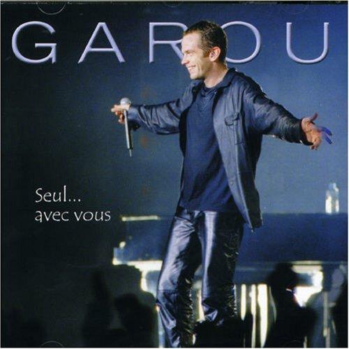 Garou - Seul... Avec Vous (Live)